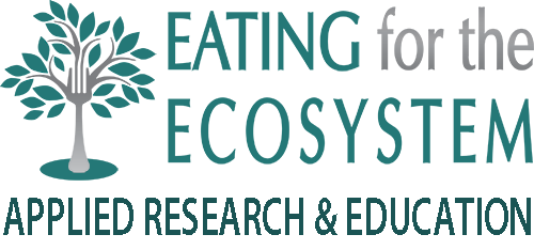 Eating for the Ecosystem – Applied Research and Education
